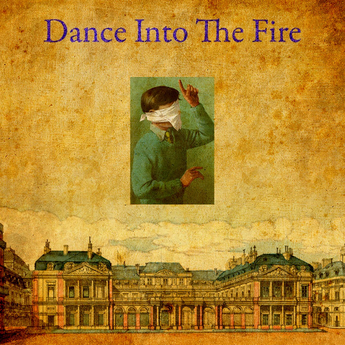Dance Into The Fire...